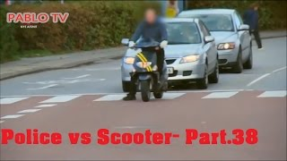 Police vs Scooter- Part.38 Polizei Verfolgungsjagd -↕- Roller vs Polizei - Part.38
