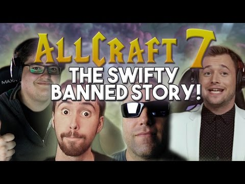 ALLCRAFT #7 - THE SWIFTY BANNED STORY! ft. Asmongold, Swifty, Hotted & Rich!