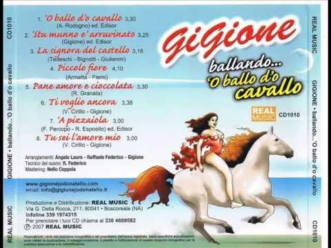 Gigione 'O Ballo d''o Cavallo (cover di Alberto Selly) Amore ho voglia di ballare ...