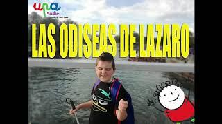 Las Odiseas de Lázaro - Episodio 25