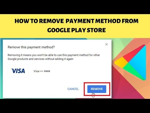 How To Remove Payment Method From Google Play Store 2019 || Top 10