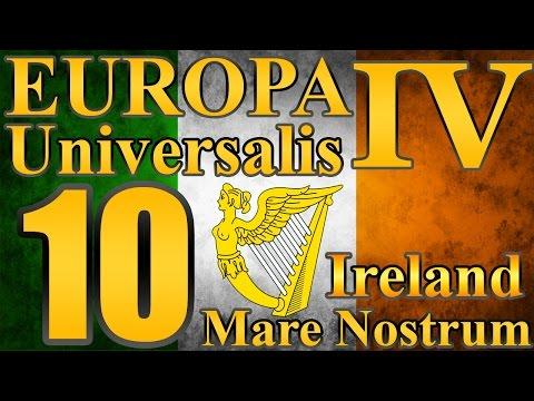 "Europa Universalis 4 Ireland ""Final Fail!"" EP:10 [Mare Nostrum]"