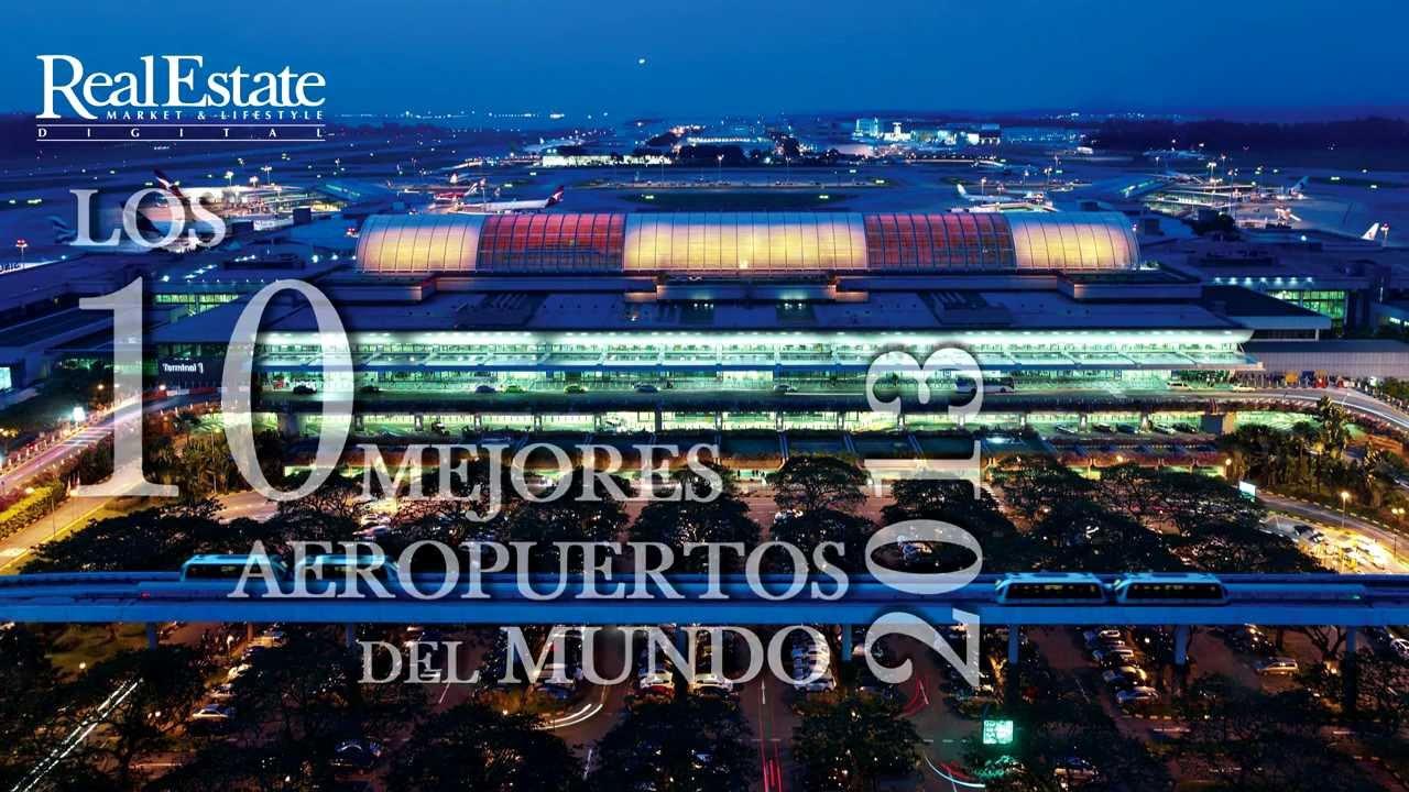 Los 10 mejores aeropuertos del mundo youtube - Los mejores sofas del mundo ...
