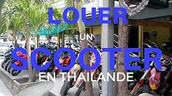Comment louer un scooter en Thailande?