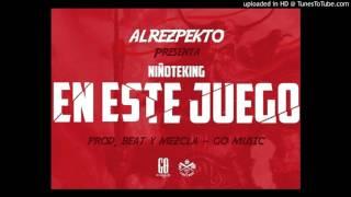 Niñote King - En Este Juego (Single) [2017]