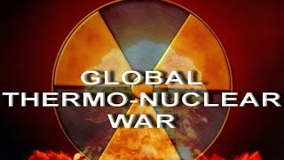 DEFCON: GLOBAL THERMO-NUCLEAR WAR