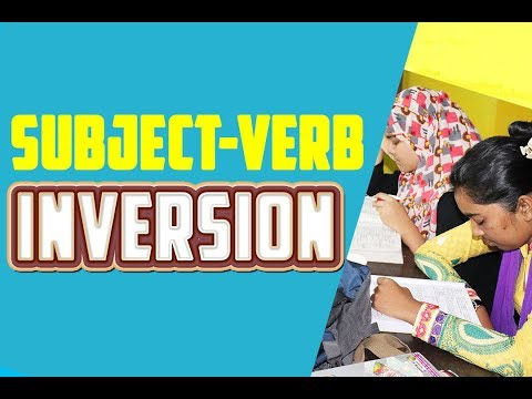 Inversion of Verbs | Subject-Verb Inversion & Emphasis | Advanced English Grammar