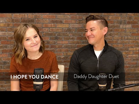 Daddy Daughter Duet - I Hope You Dance - Mat and Savanna Shaw
