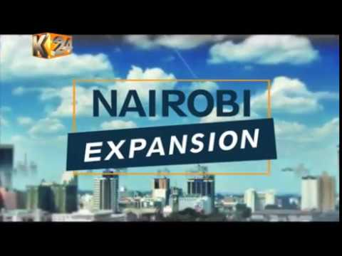 Nairobi Expansion : Investment in a vertical city is on the rise