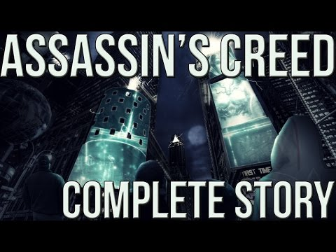 Assassin's Creed The Complete Story #1 - The First Civilization