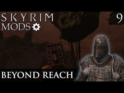Skyrim Mods: Beyond Reach - Part 9