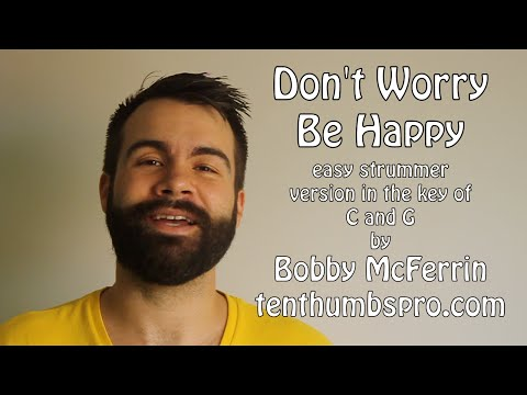 Don't Worry, Be Happy (Two Easy Strummer Versions in C and G) - Bobby McFerrin Ukulele Tutorial