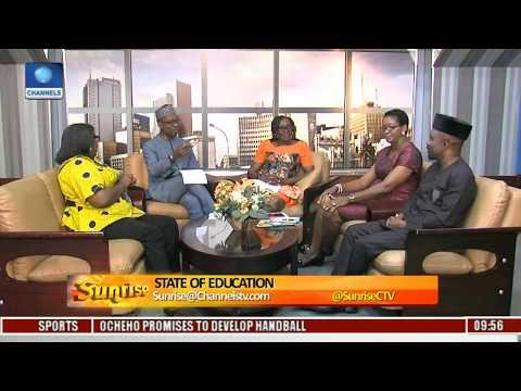 Sunrise: Focus on State Of Education In Nigeria Pt. 4
