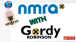 MRT Video Podcast #5 Gordy Robinson & NMRA X