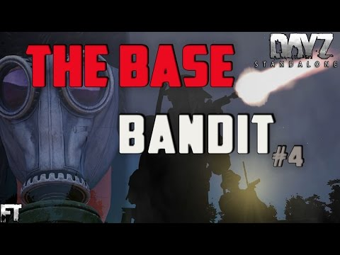 Dayz 0.60 Standalone Gameplay .60 - The Base Bandit Part 4 - Time For Action