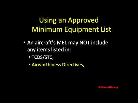 PA.I.B.K3b Using An Approved Minimum Equipment List (MEL)