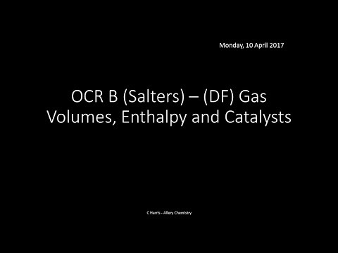 OCR B SALTERS (DF) Gas Volumes, Enthalpy and Catalysts REVISION