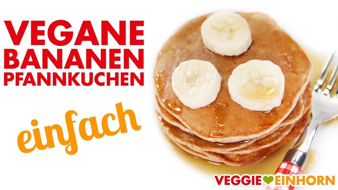 vegane bananen pancakes pfannkuchen ohne ei youtube. Black Bedroom Furniture Sets. Home Design Ideas