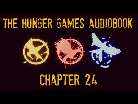 hunger games audiobook chapter 24 youtube