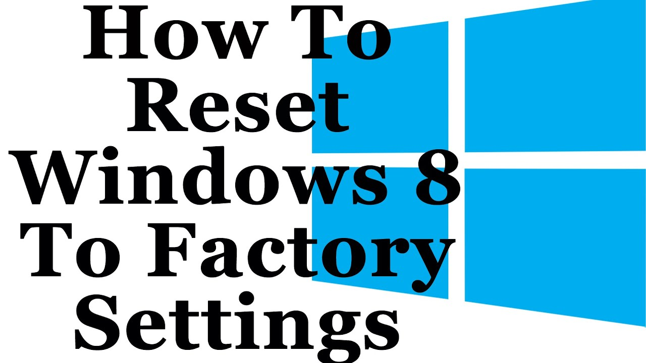 Windows 8 tutorial how to reset windows 8 to factory settings windows 8 tutorial how to reset windows 8 to factory settings baditri Images