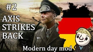 HoI4 - Modern Day - Axis Strikes Back Germany - Part 2
