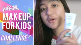 Salshabilla #BEAUTY - MAKE UP FOR KIDS #CHALLENGE
