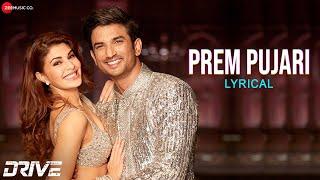 Prem Pujari - Lyrical | Drive | Sushant Singh Rajput & Jacqueline F | Amartya Bobo Rahut