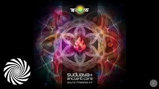 Suduaya & Ancient Core - Connection to Sound Massage