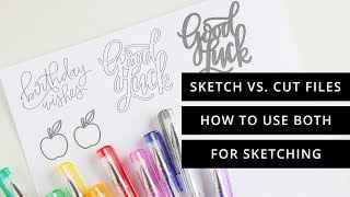 Sketch Files vs. Regular Cut Files + How to Make Sketch Fills in Silhouette Studio