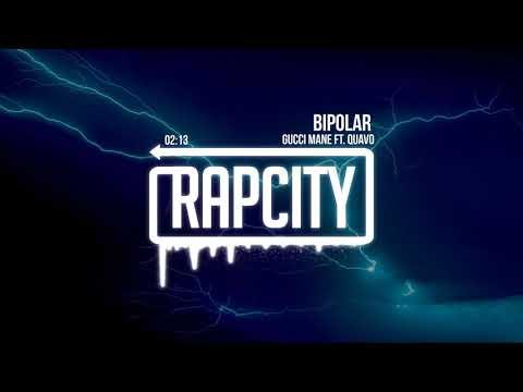 Gucci Mane - BiPolar (ft. Quavo)