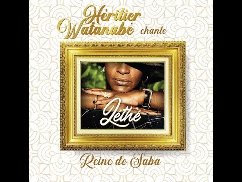 Heritier Watanabe - Reine de Saba (Lyrics Video)