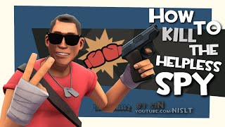 TF2: How to kill the helpless spy [FUN]