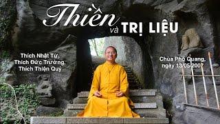 Thiền và trị liệu - TT. THÍCH NHẬT TỪ - 2007