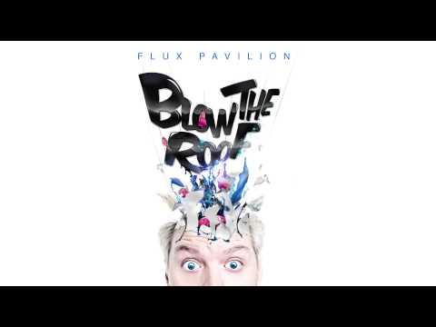 Flux Pavilion Mix