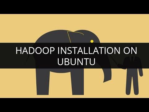 Hadoop Installation on Ubuntu | Hadoop Installation Tutorial Guide | Hadoop Setup on Ubuntu