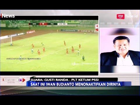 Gusti Randa Beberkan Alasan Dirinya Jadi Plt Ketum PSSI - iNews Sore 19/03