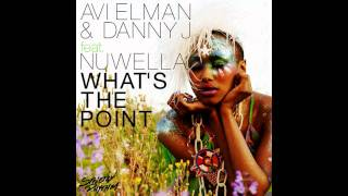 Avi Elman & Danny J feat. Nuwella - What