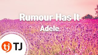 [TJ노래방] Rumour Has It - Adele (Rumour Has It - Adele) / TJ Karaoke