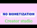 No monetization option in creater studio ....problem solved