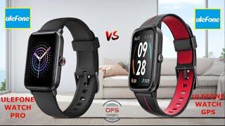Ulefone Watch Pro  vs  Ulefone Watch GPS