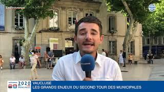 Vaucluse : les grands enjeux de ce second tour des municipales