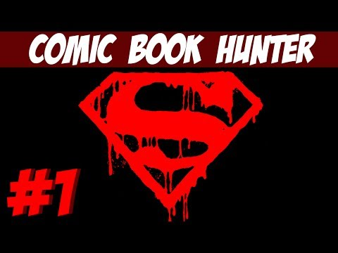 Comic Book Hunter: Ep 1 - The Death Of Superman