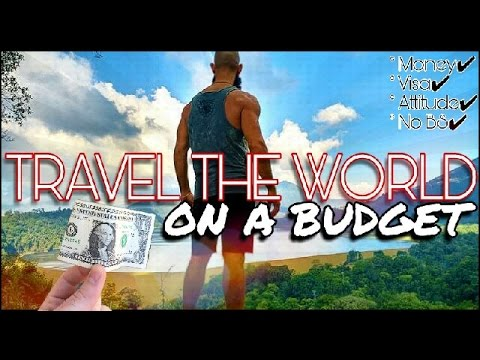 HOW TO TRAVEL THE WORLD   A NO BULLSHIT GUIDE TO FINANCE YOUR TRAVELS
