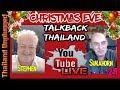 Christmas Eve TalkBack Thailand Thailand Unplugged