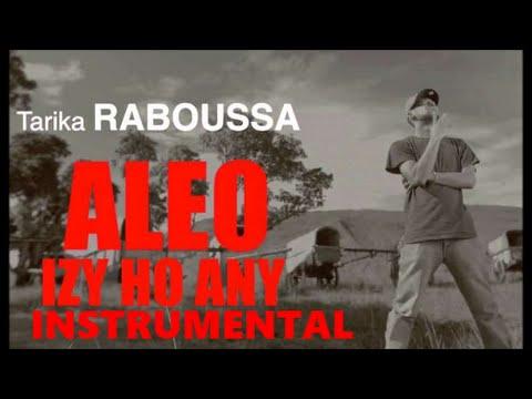Raboussa - Aleo izy ho any ( Instrumental - remake )