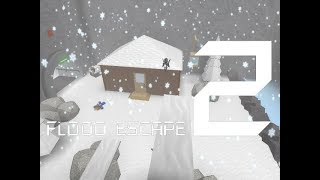 Roblox Flood Escape 2 (Test Map) - Snow Day (Cool Normal)(WIP)