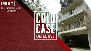 The Gruesome & Unsolved Wonderland Murders: Mystery in Laurel Canyon...