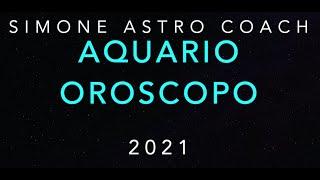 Aquario oroscopo 2021