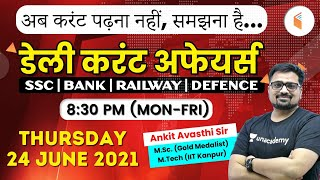 8:30 PM - Daily Current Affairs 2021 by #Ankit_Avasthi | Current Affairs Today | 24 June 2021