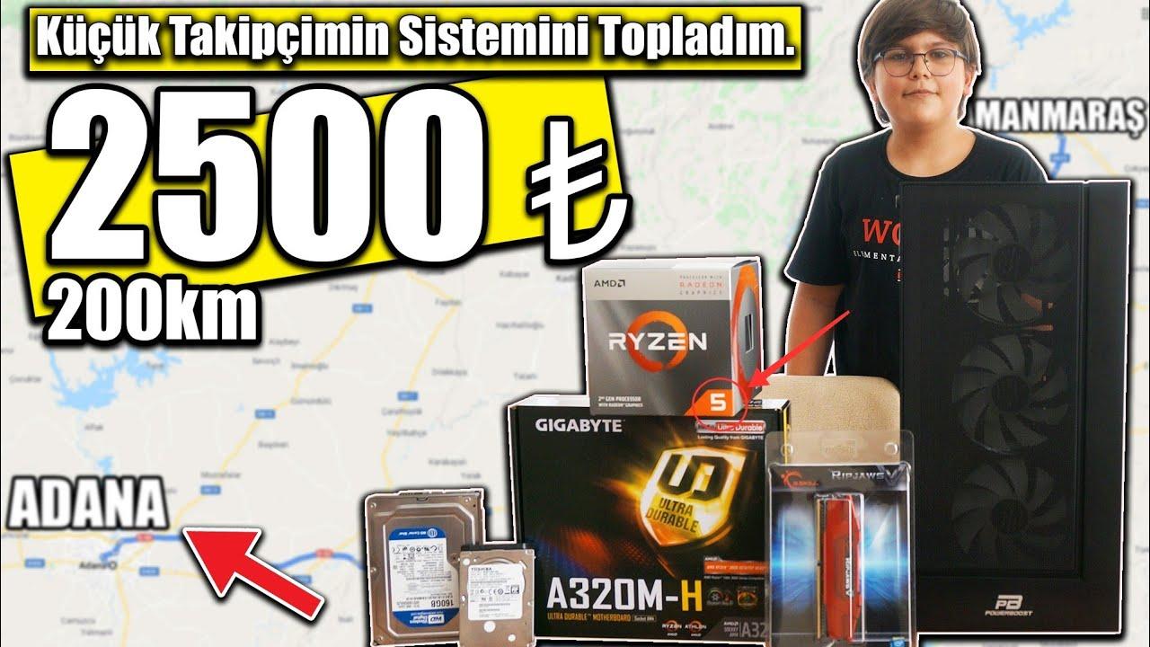 Adana'ya Gidip Takipcime PC Topladım - 2500₺ Düşük Bütçeli Apu Toplama